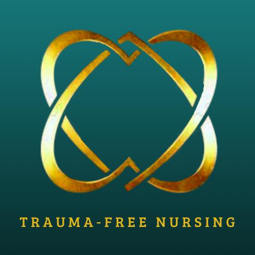Trauma-Free Nursing